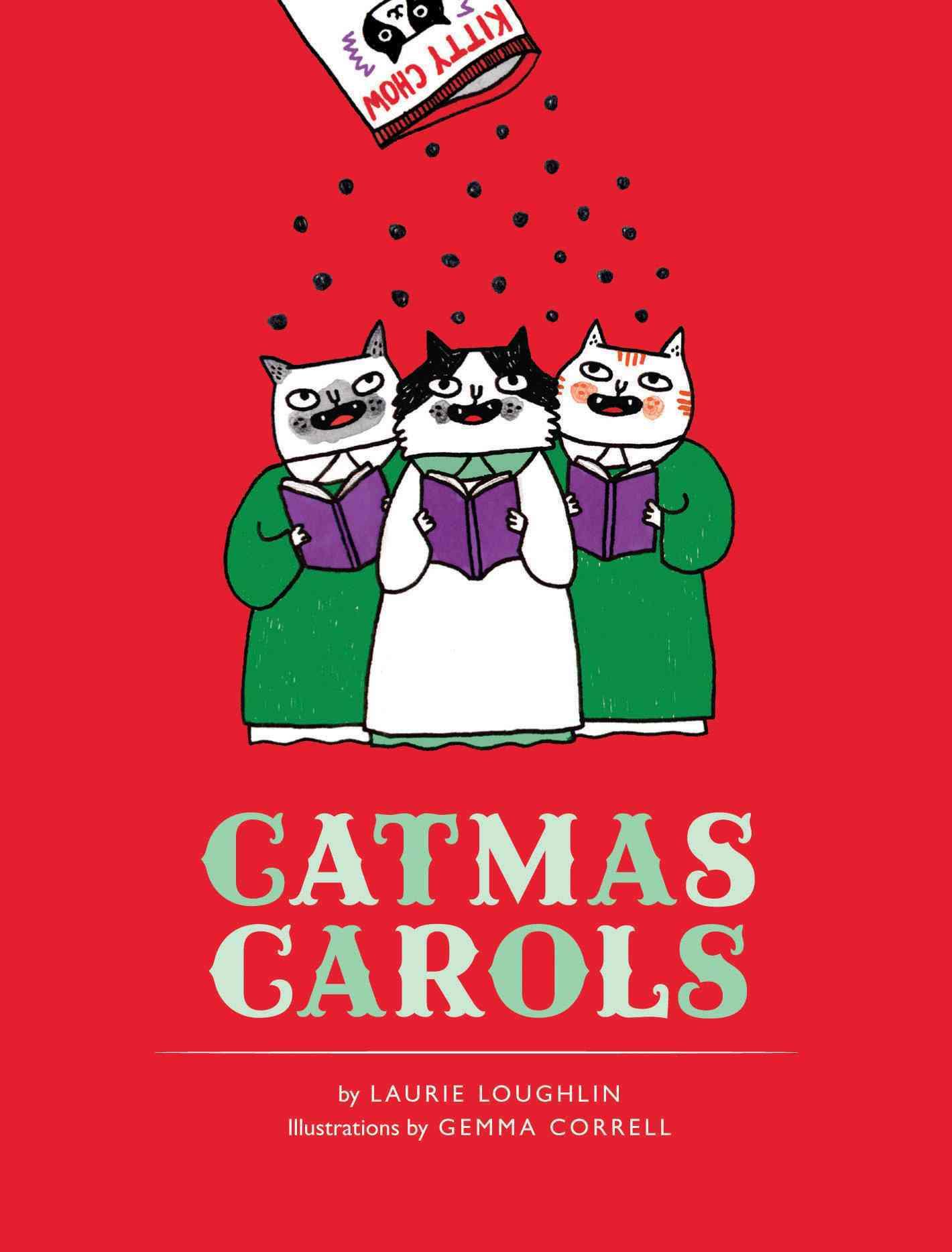 Catmas Carols By Loughlin, Laurie/ Correll, Gemma (ILT)